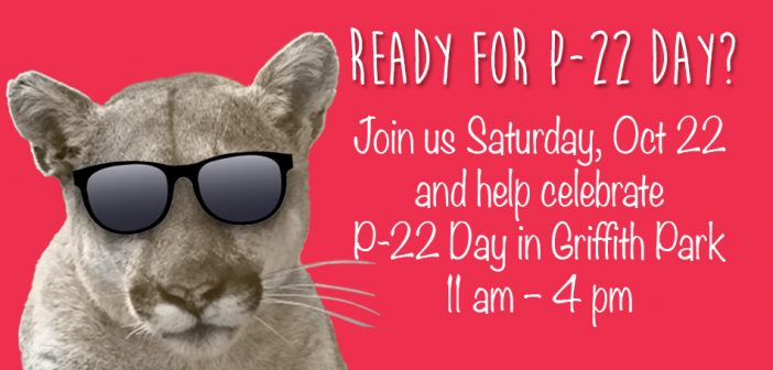 Save the Date – Oct 22 is P-22 Day