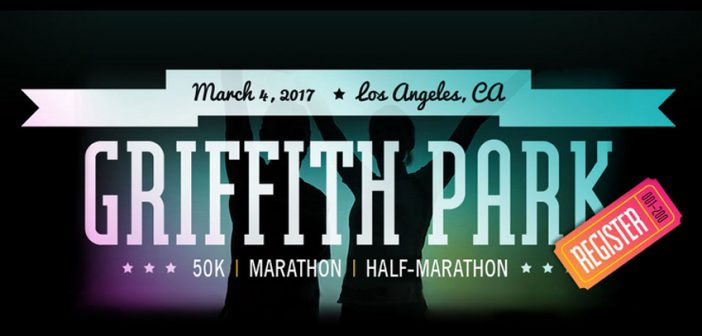 Sign Up Today for the Griffith Park Marathon
